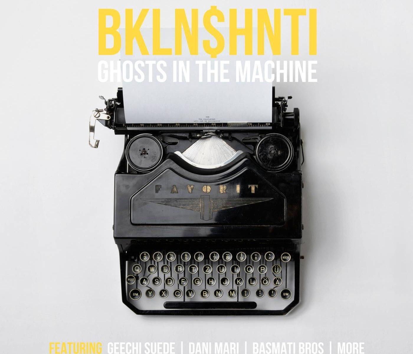 Brooklyn Shanti - Ghosts in the Machine